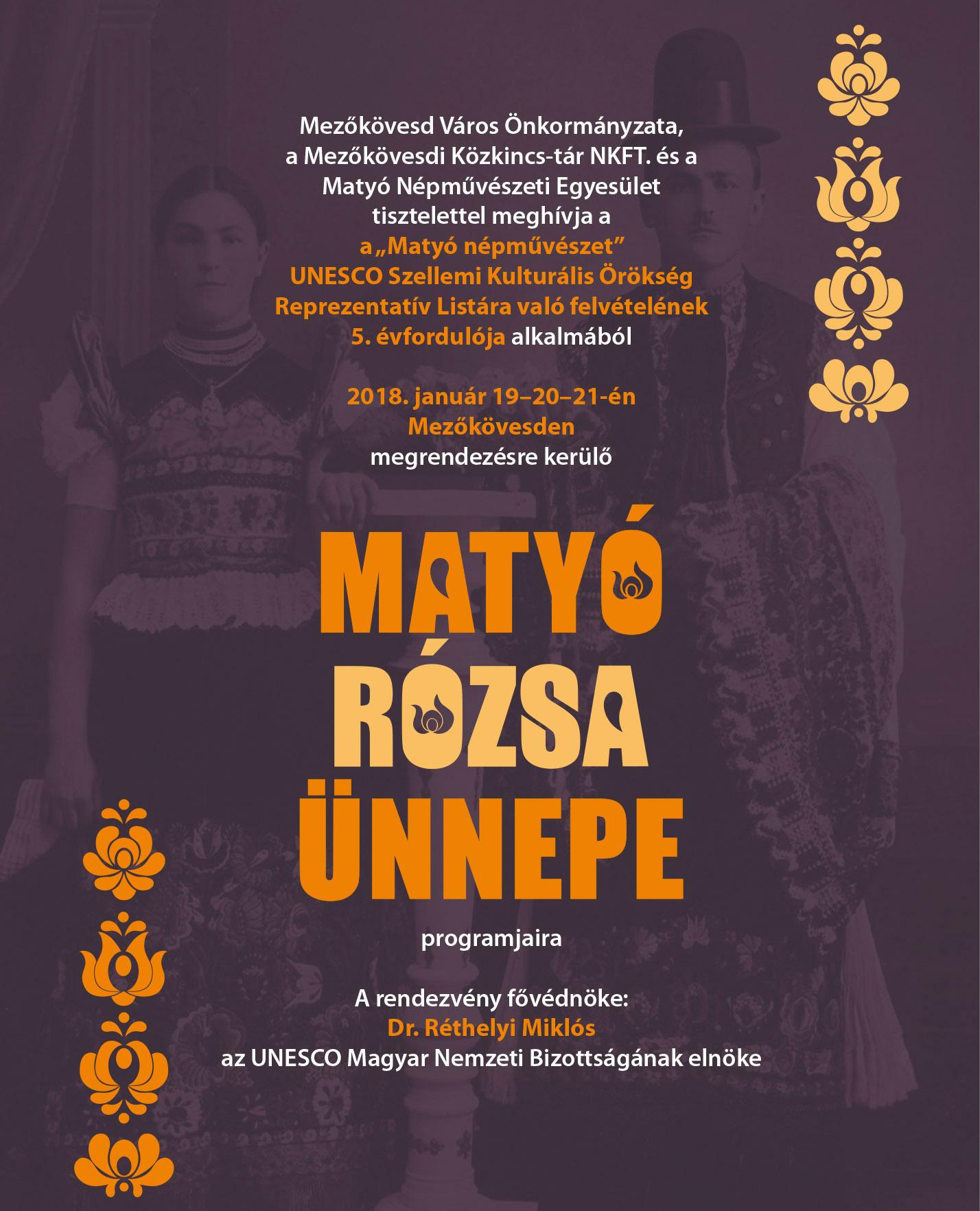 cbf3087bcc A matyó népművészet az UNESCO reprezentatív listájára való felvételének 5.  évfordulója alkalmából rendezik meg a Matyó Rózsa ünnepét városunkban  január ...